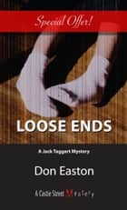 Loose Ends ebook by Don Easton
