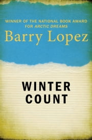 Winter Count ebook by Barry Lopez