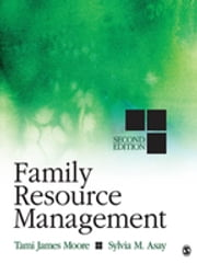 Family Resource Management ebook by Tami J. (James) Moore,Dr. Sylvia M. Asay