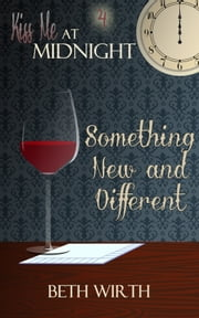 Something New and Different ebook by Beth Wirth