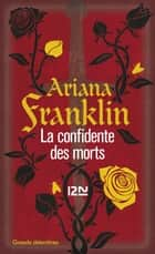 La confidente des morts ebook by Ariana FRANKLIN, Vincent HUGON