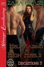 Hell-Raising in High Heels ebook by Zara Chase