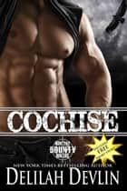Cochise - Montana Bounty Hunters, #4 ebook by Delilah Devlin
