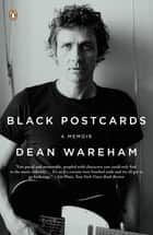 Black Postcards ebook by Dean Wareham