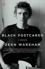 Black Postcards - A Memoir ebook by Dean Wareham