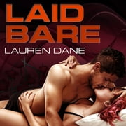 Laid Bare audiobook by Lauren Dane