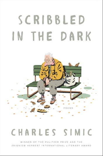 Scribbled In The Dark Ebook By Charles Simic 9780062661197