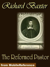 The Reformed Pastor (Mobi Classics) ebook by Richard Baxter
