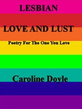 Lesbian Love and Lust ebook by Caroline Doyle