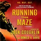 Running the Maze - A Sniper Novel audiolibro by Donald A. Davis, Sgt. Jack Coughlin