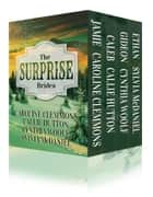 The Surprise Brides - Jamie, Caleb, Gideon, and Ethan ebook by Caroline Clemmons,Callie Hutton,Cynthia Woolf,Sylvia McDaniel