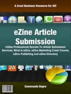 eZine Article Submission ebook by Esmeraude DupÈrÈ
