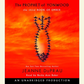 The Prophet of Yonwood - The Third Book of Ember audiobook by Jeanne DuPrau