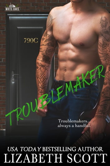Troublemaker ebook by Lizabeth Scott