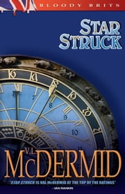 Star Struck - A Kate Brannigan Mystery ebook by Val McDermid