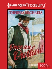 Once an Outlaw ebook by Theresa Michaels