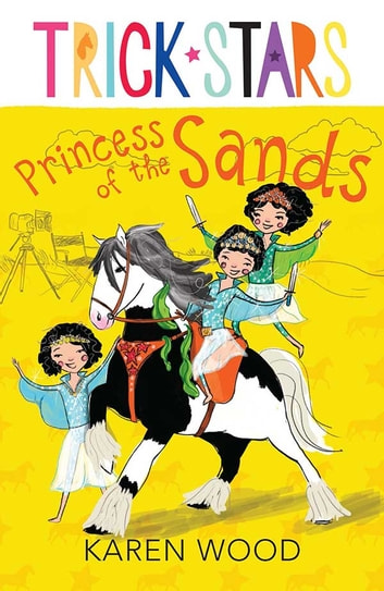 Princess of the Sands: Trickstars 6 ebook by Karen Wood