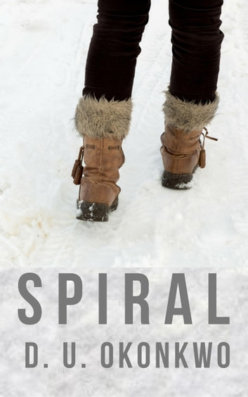 Spiral - The Salzburg Saga, #1 ebook by D.U. Okonkwo