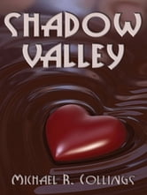Shadow Valley: A Novel of Horror ebook by Michael R. Collings