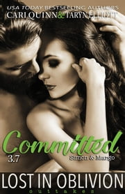 Committed (Lost in Oblivion, 3.7) ebook by Cari Quinn,Taryn Elliott