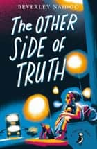 The Other Side of Truth ebook by Beverley Naidoo