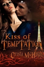 Kiss of Temptation ebook by Crista McHugh