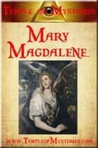 Mary Magdalene ebook by