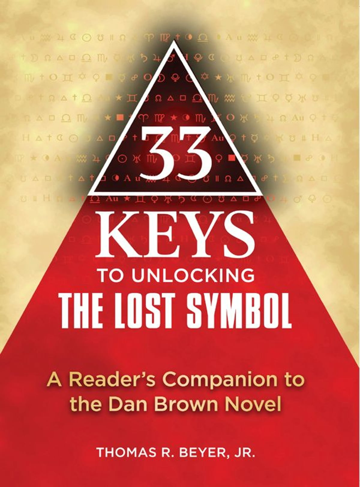 33 keys to unlocking the lost symbol ebook by thomas r beyer jr 33 keys to unlocking the lost symbol ebook by thomas r beyer jr 9781557049223 rakuten kobo buycottarizona