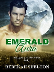 Emerald Aura ebook by Rebekah Shelton
