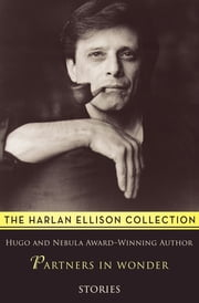 Partners in Wonder - Stories ebook by Harlan Ellison, Robert Sheckley, Ben Bova,...
