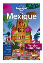 Mexique 13 ebook by LONELY PLANET FR