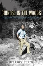 Chinese in the Woods ebook by Sue Fawn Chung
