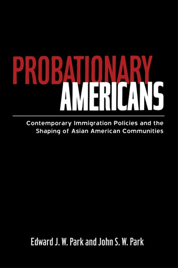 probationary americans by edward park essay Fraternities and sororities selection of new members on the basis of a two-part vetting and probationary process one such group of americans organized.
