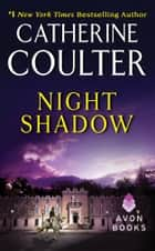 Night Shadow ebook by Catherine Coulter