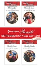 Harlequin Presents September 2017 - Box Set 1 of 2 - The Tycoon's Outrageous Proposal\Claiming His One-Night Baby\The Throne He Must Take\The Italian's Virgin Acquisition ebook by Miranda Lee, Michelle Smart, Chantelle Shaw,...