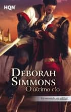 O último elo ebook by Deborah Simmons
