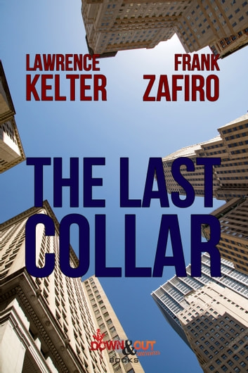 The Last Collar ebook by Lawrence Kelter,Frank Zafiro