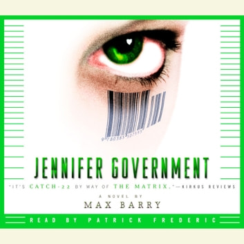 Jennifer Government audiobook by Max Barry
