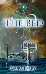 The Bed ebook by Laura Perry