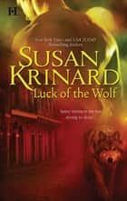 Luck of the Wolf ebook by Susan Krinard