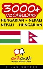 3000+ Vocabulary Hungarian - Nepali ebook by Gilad Soffer
