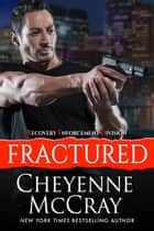 Fractured ebook by Cheyenne McCray