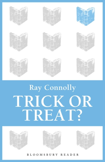 Trick or Treat? ebook by Ray Connolly