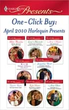 One-Click Buy: April 2010 Harlequin Presents eBook by Helen Bianchin, Carol Marinelli, Anne Mather,...