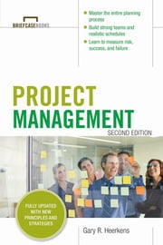 Project Management, Second Edition (Briefcase Books Series) ebook by Gary R. Heerkens