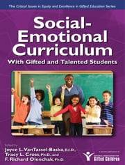 Social-Emotional Curriculum With Gifted and Talented Students: (Critical Issues in Gifted Education Series) ebook by Kobo.Web.Store.Products.Fields.ContributorFieldViewModel