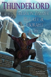 Thunderlord ebook by Marion Zimmer Bradley,Deborah J. Ross