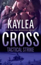 Tactical Strike eBook by Kaylea Cross