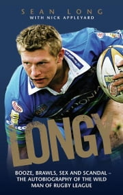 Longy - The Biography ebook by Sean Long,Nick Appleyard