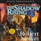 The Shadow Rising - Book Four of 'The Wheel of Time' audiobook by Robert Jordan, Kate Reading, Michael Kramer